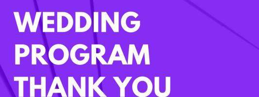 25 Best Wedding Program Thank You Message Wording Examples