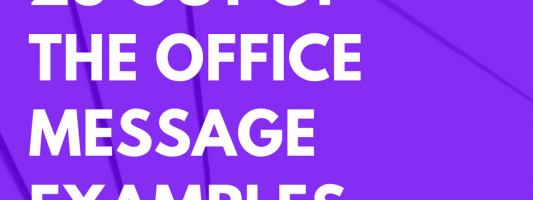 25 Out of the Office Message Examples