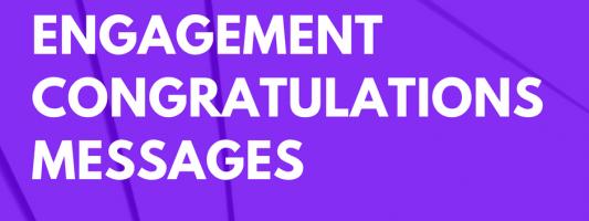 31 Best Engagement Congratulations Messages