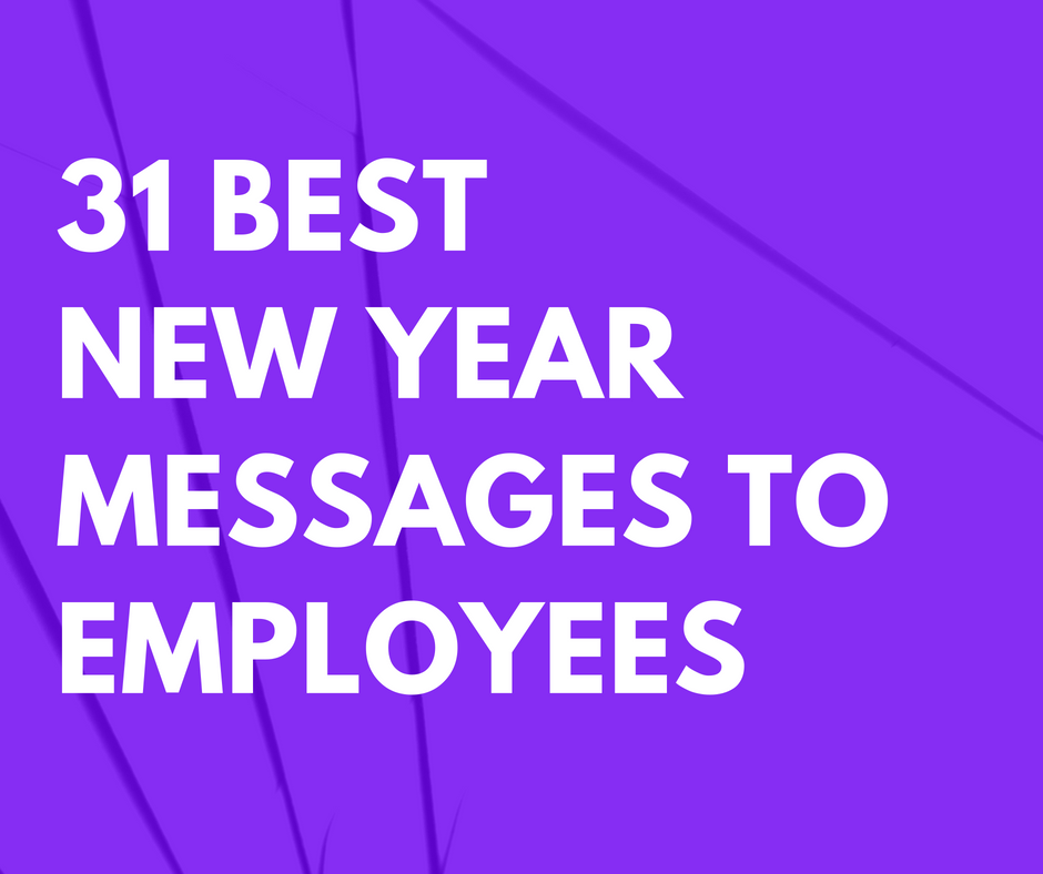 31 Best New Year Messages to Employees