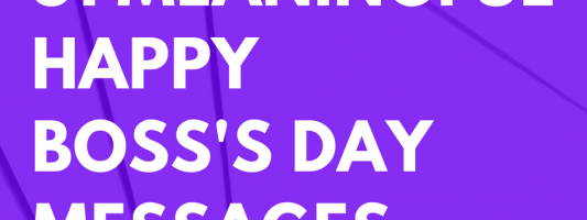 31 Meaningful Happy Boss's Day Messages