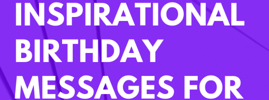 125 Inspirational Birthday Messages For Aunt
