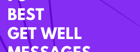 75 Best Get Well Messages