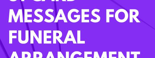 51 Card Messages for Funeral Arrangement