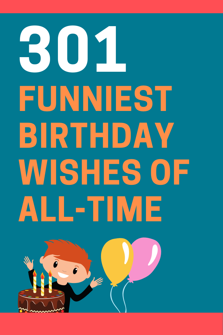 300+ Funny Birthday Wishes, Messages and Quotes ...