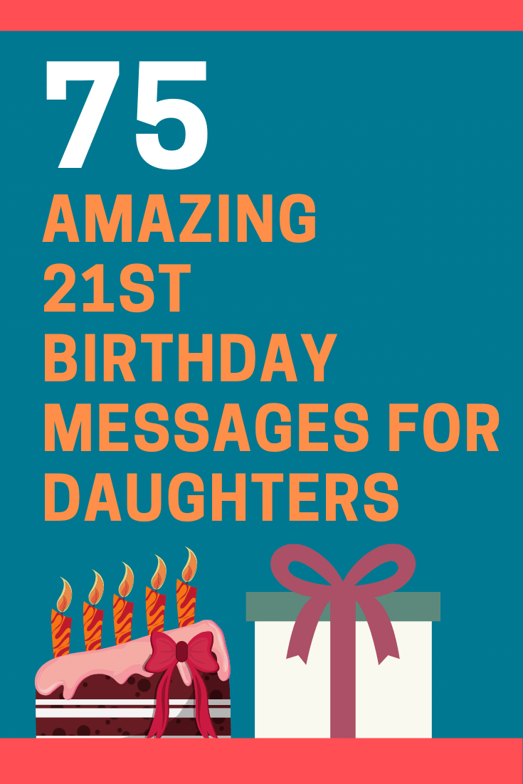 21st Birthday Messages for Daughters