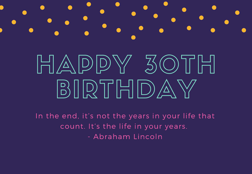 30th-birthday-quote-abraham-lincoln