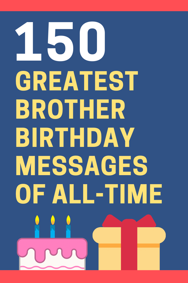 Birthday Messages for Brothers