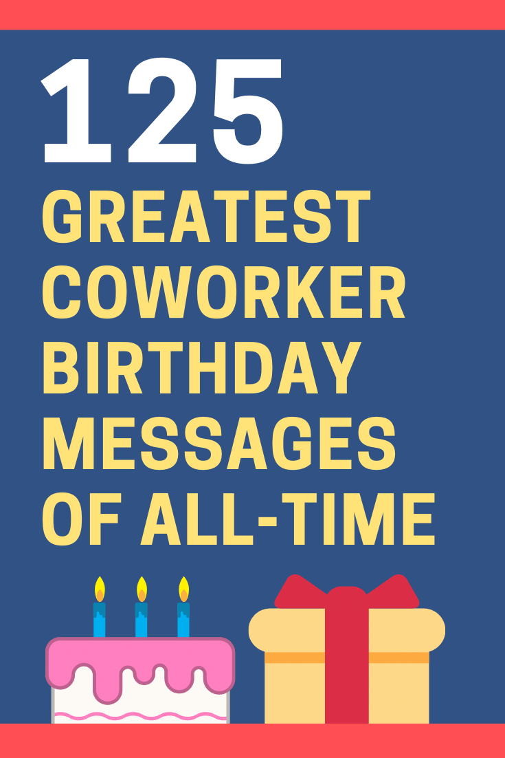 125 Inspiring Birthday Wishes For A Coworker Or Colleague Futureofworking Com