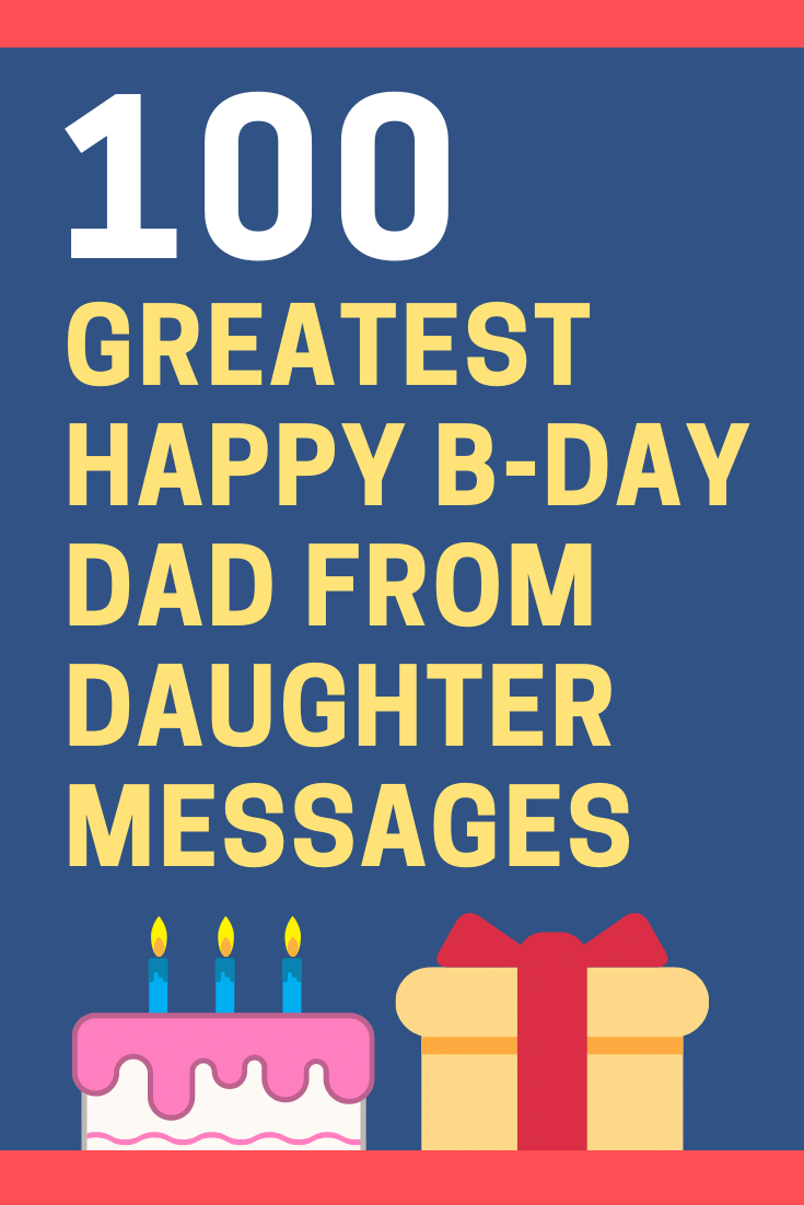 Birthday Messages for Dad from Daughter