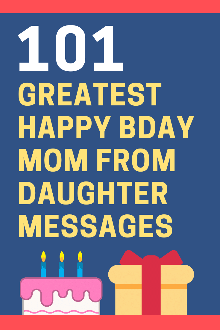 Birthday Messages for Mom from Daughter