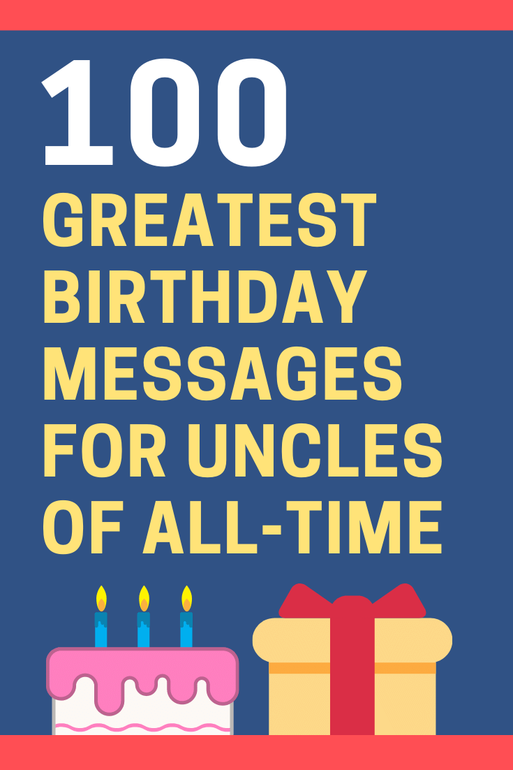 Birthday Messages for Uncles
