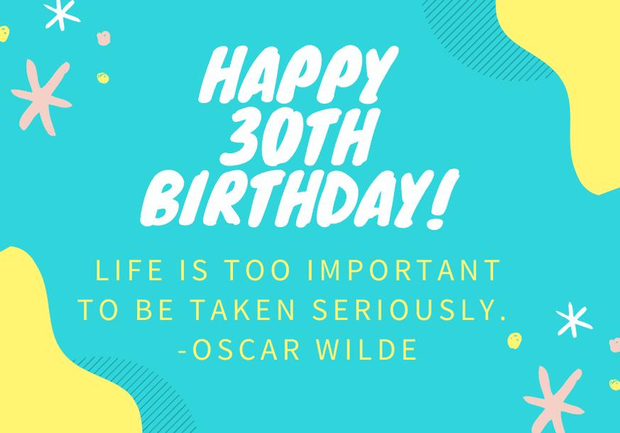 happy-30th-birthday-quote-oscar-wilde