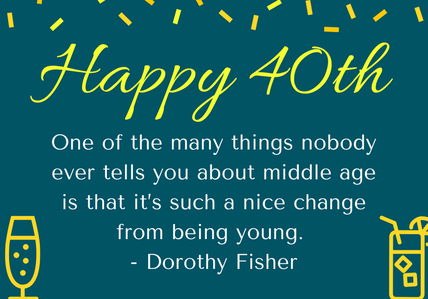happy-40th-birthday-quote-fisher