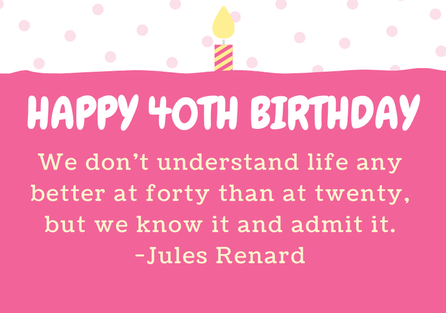 happy-40th-birthday-quote-renard