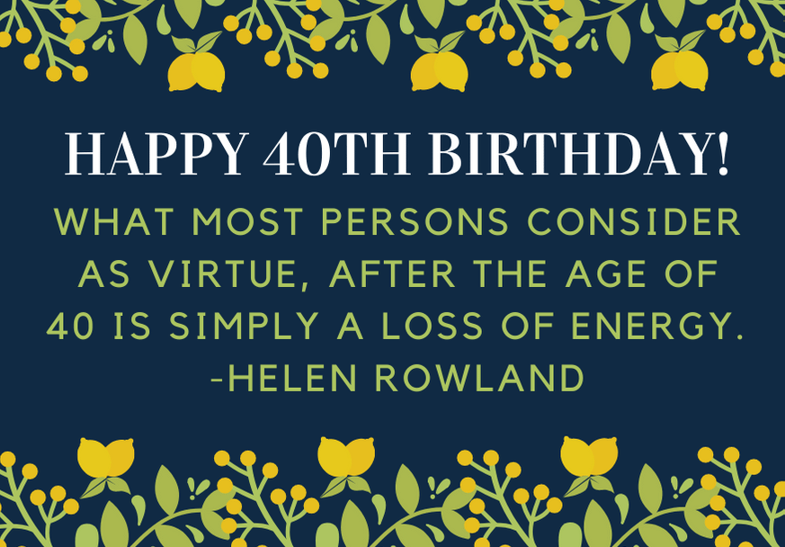 happy-40th-birthday-quote-rowland