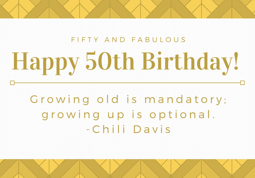 happy-50th-birthday-quote-chili-davis
