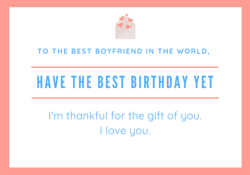 100 Cute Birthday Card Messages For A Boyfriend With Images Futureofworking Com