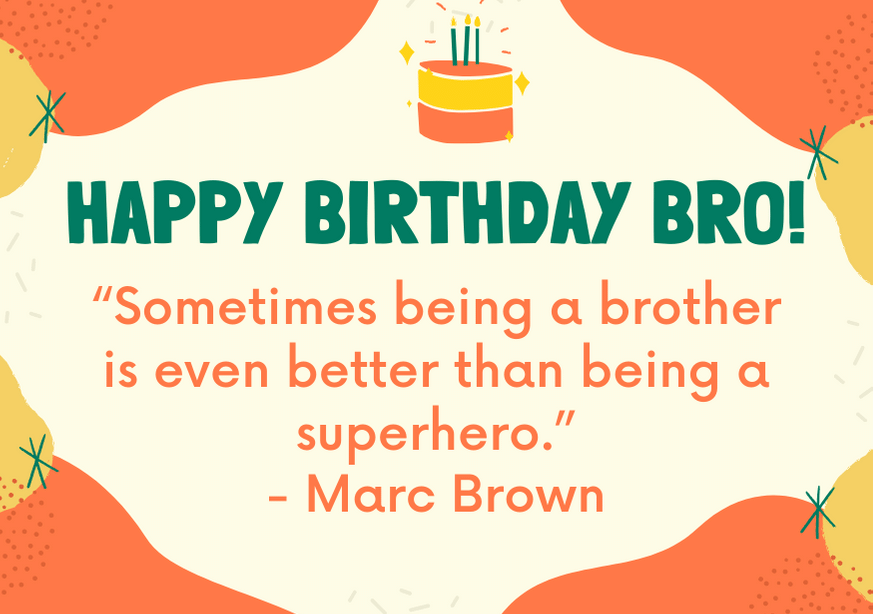 150 Awesome Birthday Messages For A Brother Futureofworking Com