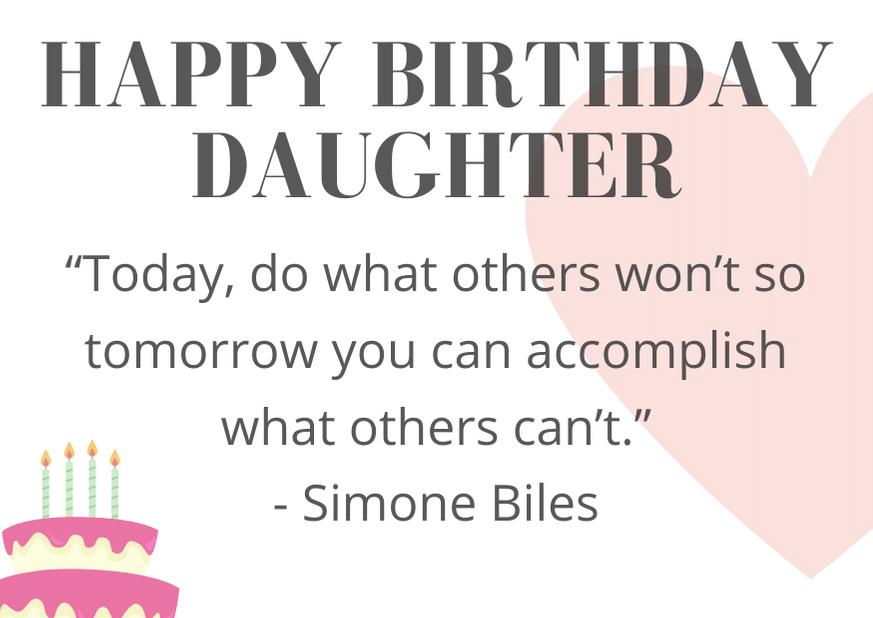 happy-birthday-daughter-quote-biles