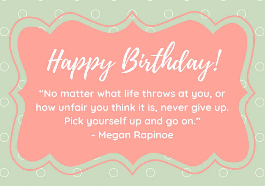 happy-birthday-daughter-quote-rapinoe