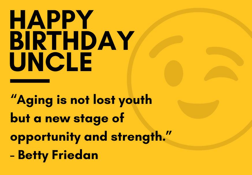 happy-birthday-uncle-quote-friedan
