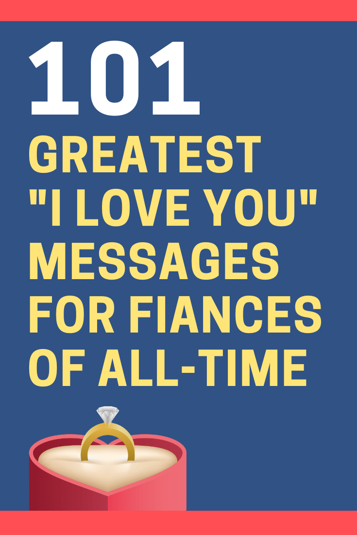 """I Love You"" Messages for Your Fiance"