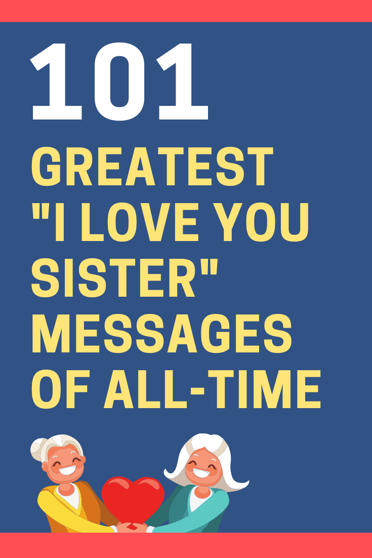 """I Love You Sister"" Messages and Quotes"