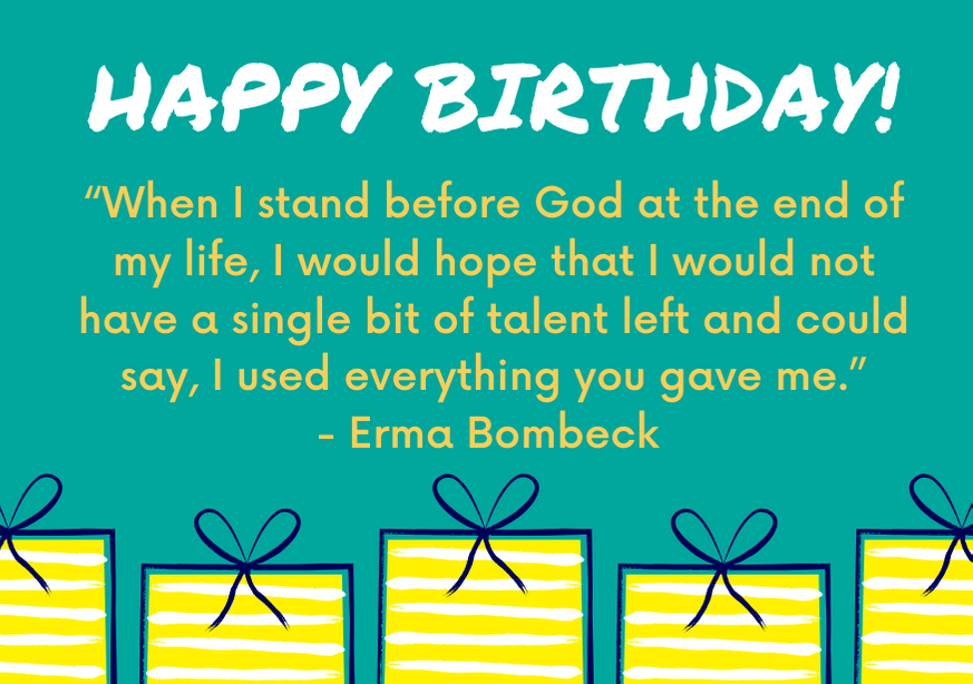 inspirational-birthday-message-image-bombeck