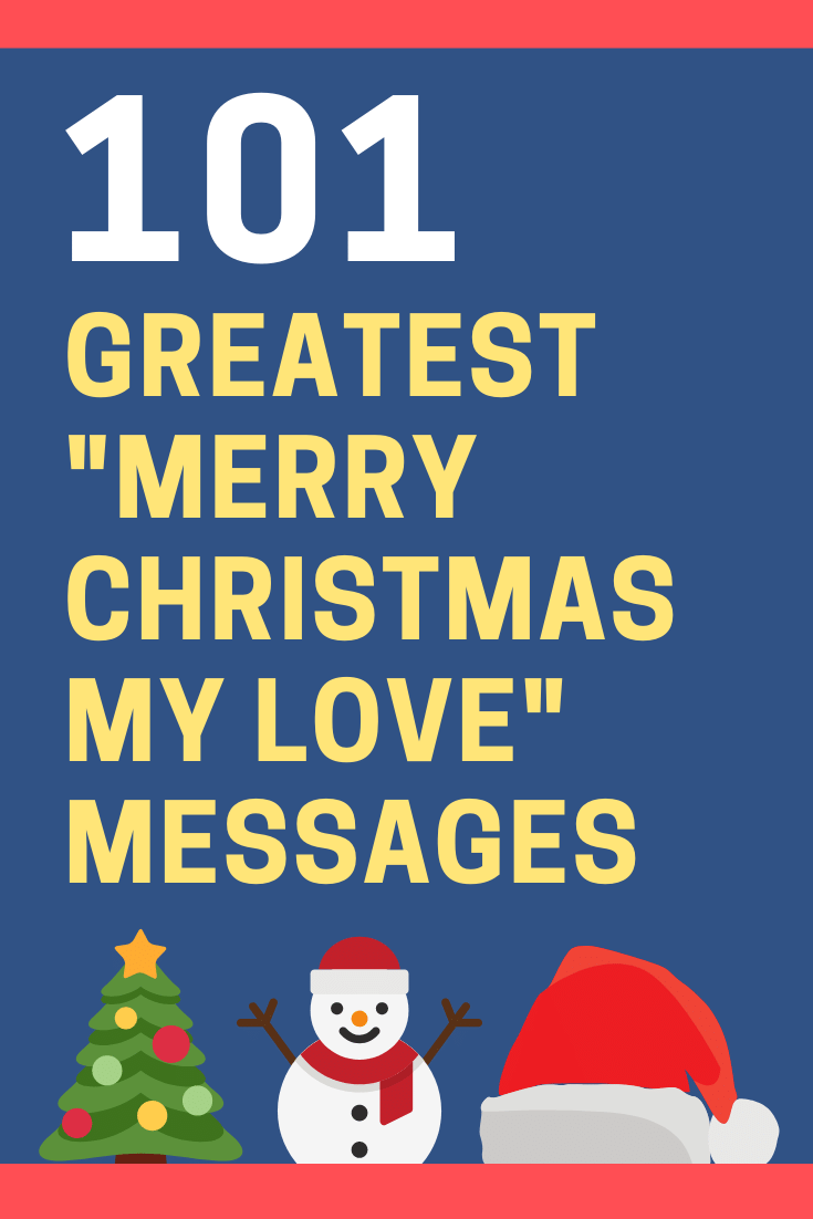 """Merry Christmas My Love"" Messages and Quotes"