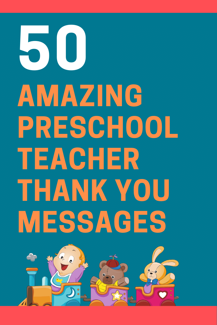 50 Thank You Messages For Preschool Teachers With Quotes Futureofworking Com