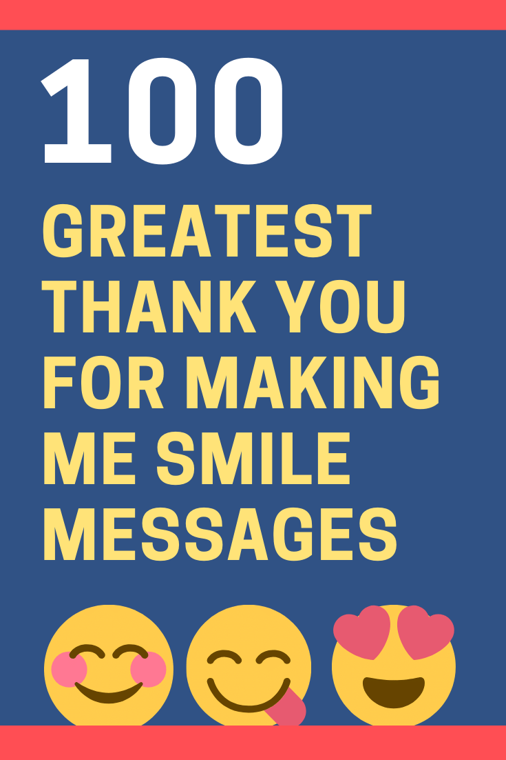 Thank You for Making Me Smile Messages