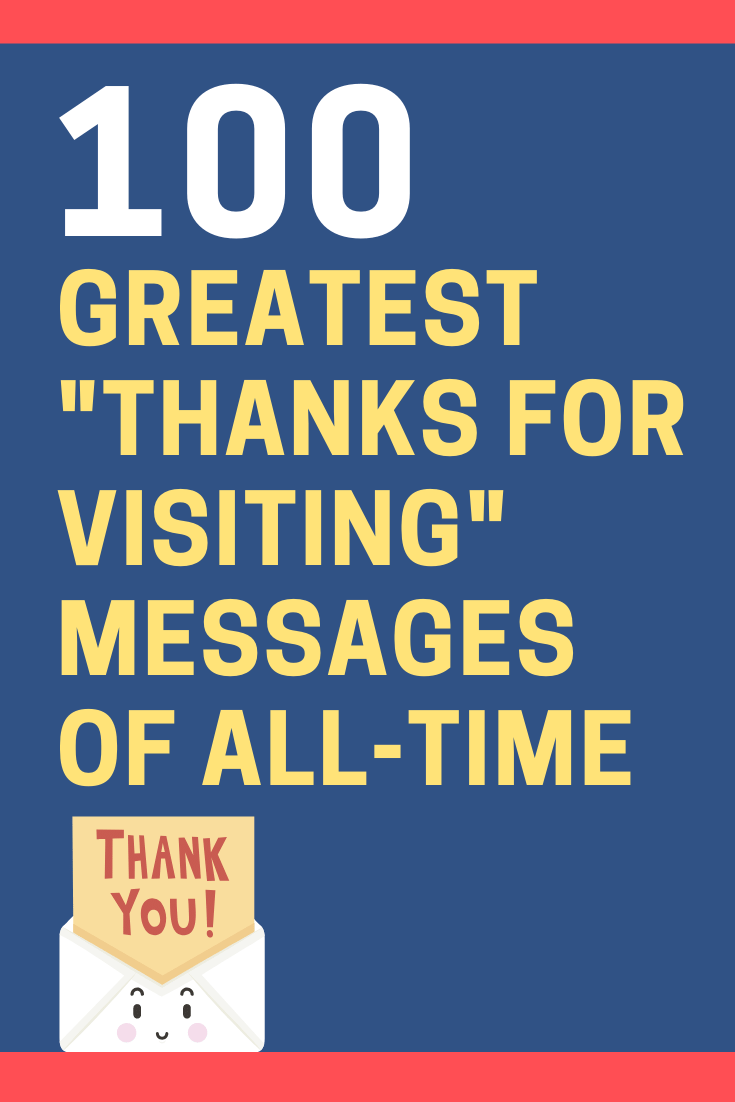 """Thank You for Visiting"" Messages"