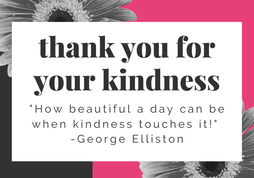 thank-you-for-your-kindness-quote-elliston