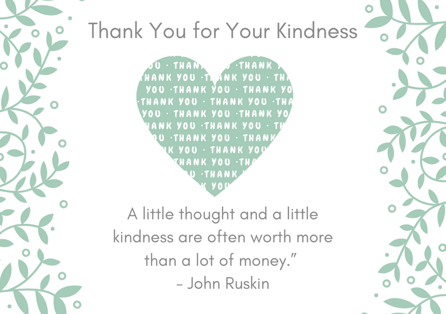 thank-you-for-your-kindness-quote-ruskin