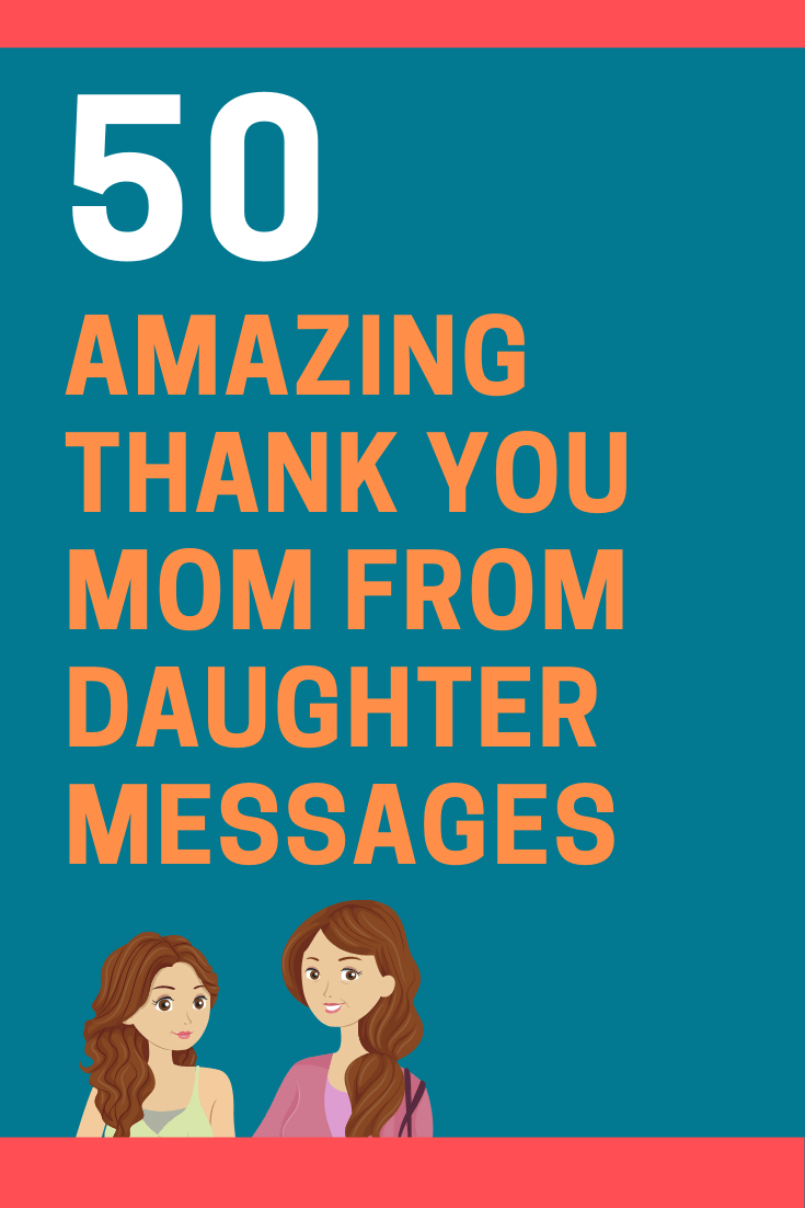 Thank You Mom from Daughter Messages