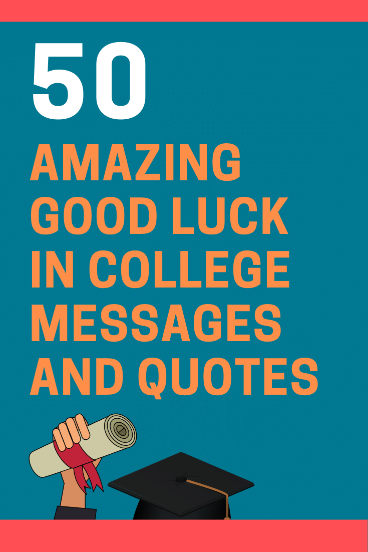 Good Luck in College Messages and Quotes