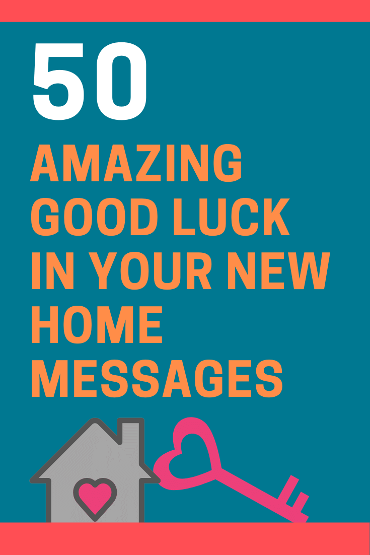Good Luck in Your New Home Messages