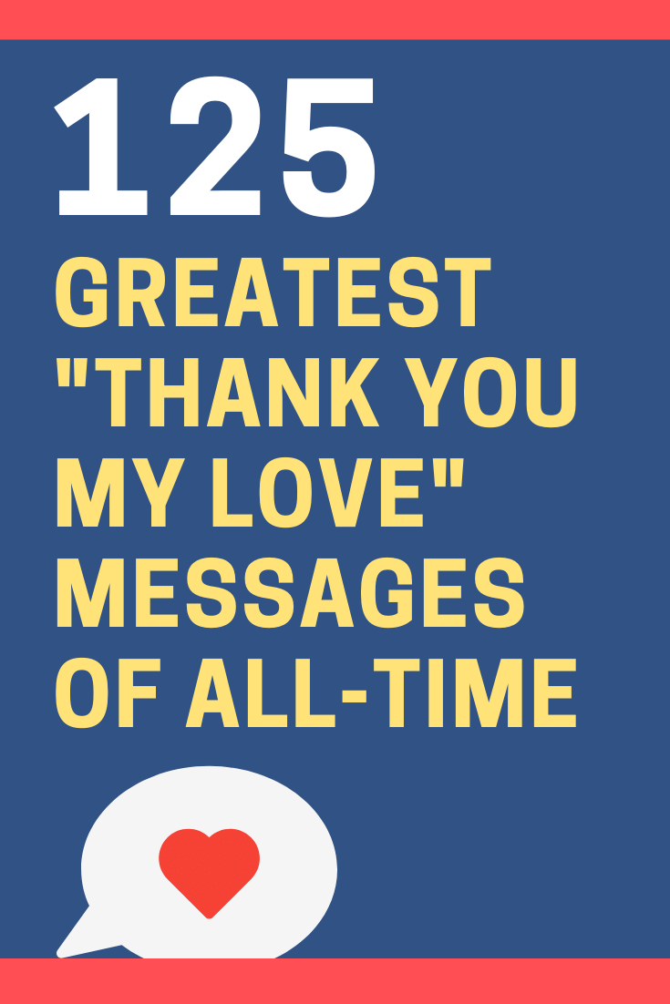 """Thank You My Love"" Messages and Quotes"