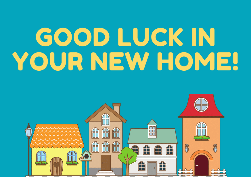 good-luck-in-your-new-home-1