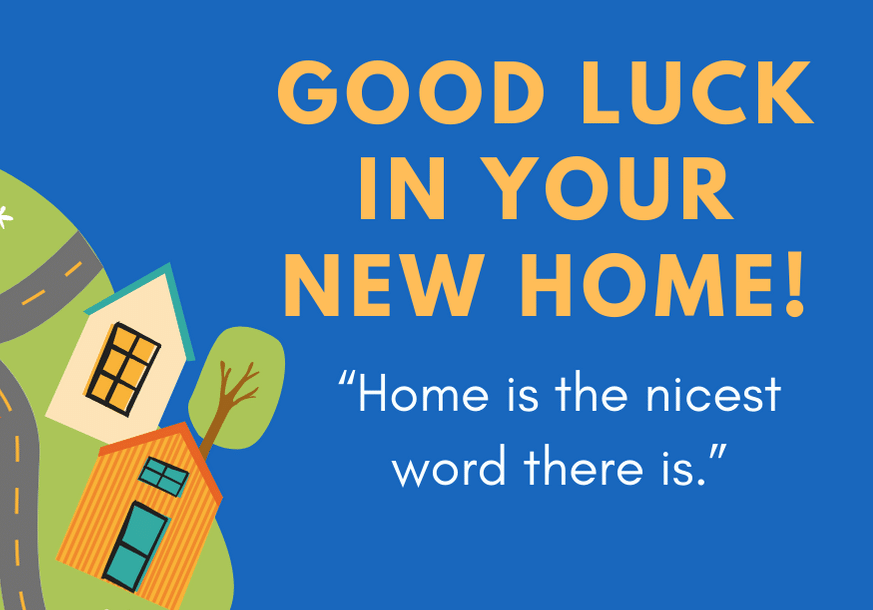 good-luck-in-your-new-home-3