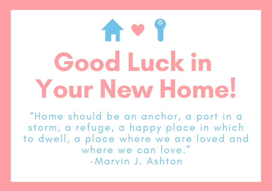 good-luck-in-your-new-home-ashton