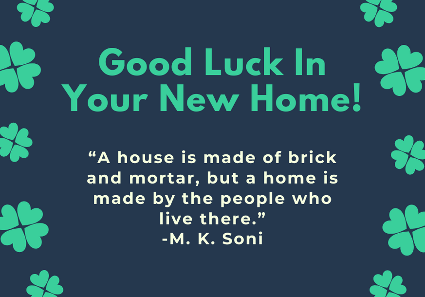 good-luck-in-your-new-home-soni