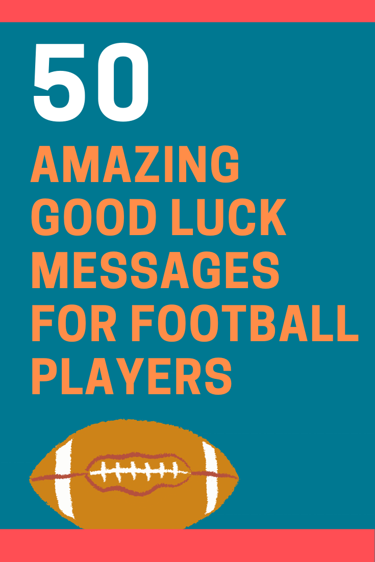 Good Luck Messages for Football Players