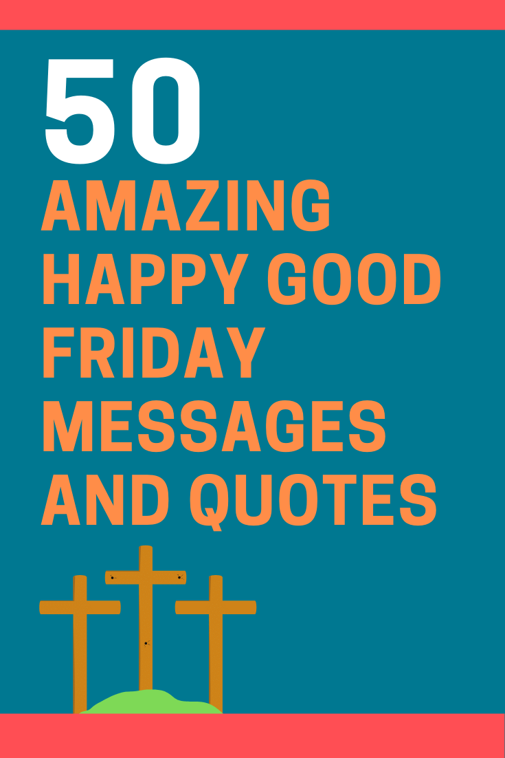 Happy Good Friday Messages and Quotes