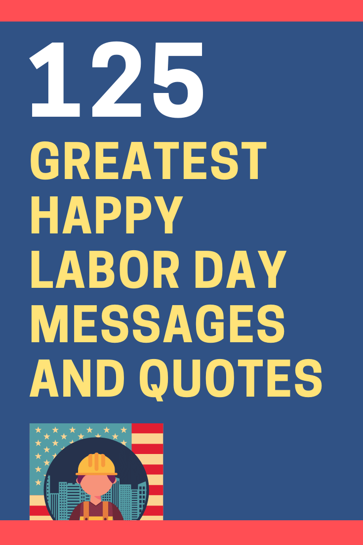 Happy Labor Day Messages and Quotes