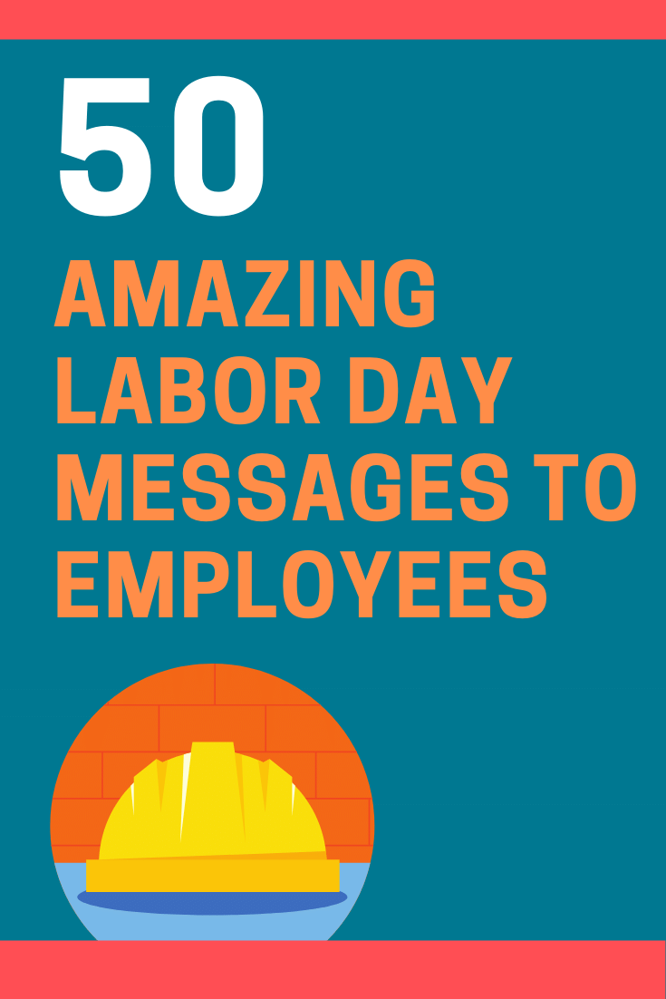 Labor Day Messages to Employees