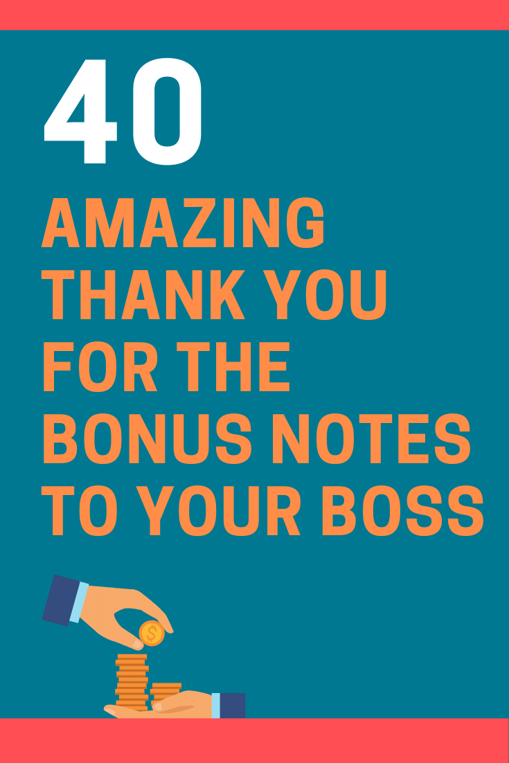 Thank You for the Bonus Notes to Your Boss