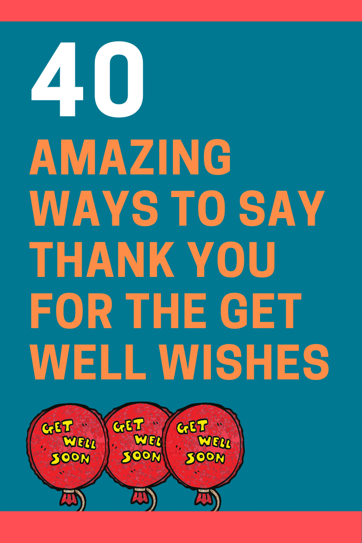 Thank You for the Get Well Wishes
