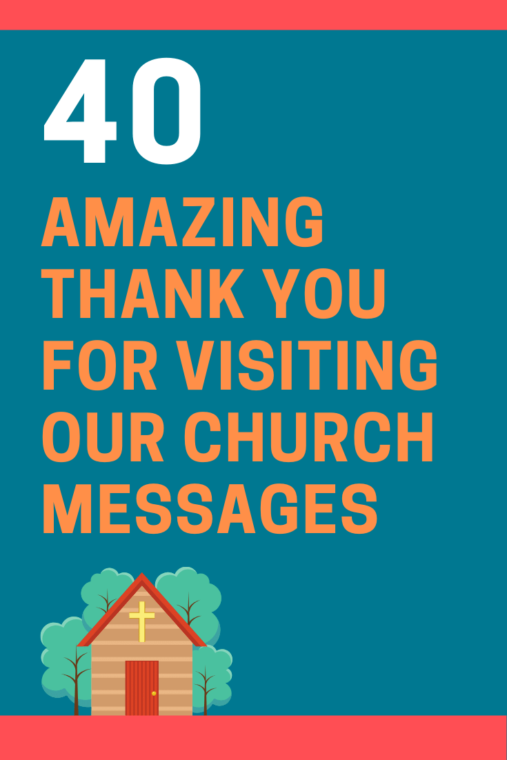 Thank You for Visiting Our Church Messages